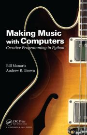 Making Music with Computers | Creative Programming in Python